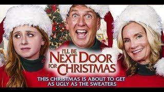 Я буду на Рождество по соседству 2018 комедия