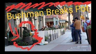 BUSHMAN PRANK 2020 -- BUSHMAN Breaks Pot
